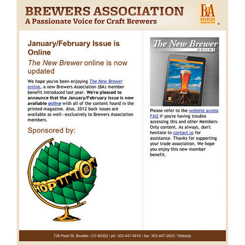 With each new issue of The New Brewer online, we will send an email announcement to members with your logo prominently displayed with the image of The New Brewer cover.