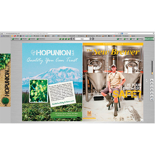 A full-page advertisement will brand the entire page left of the cover when readers access The New Brewer online (specifications: 8.375″w x 10.875″h, PDF). Your logo will also be prominently displayed in the upper right-hand corner of your browser (specifications: 100 pixels wide x 35 pixels high, JPG).